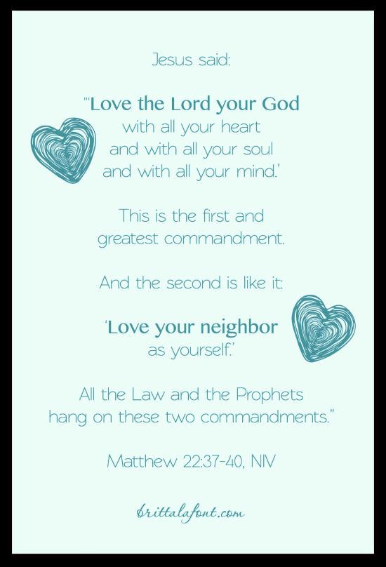 matthew 22:37-40, Greatest Commandment, love God, love people