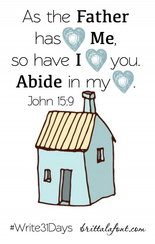 Abide in Jesus, peace, contentment, security, faith