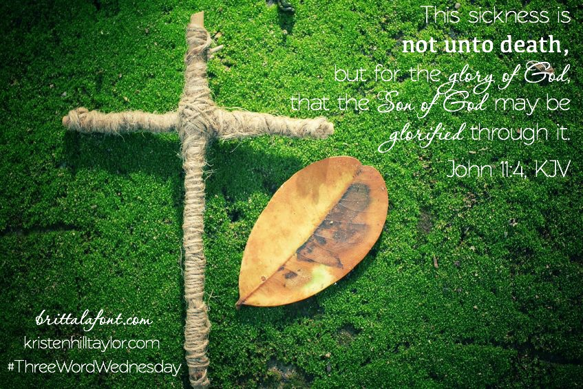 Three Word Wednesday: Not Unto Death