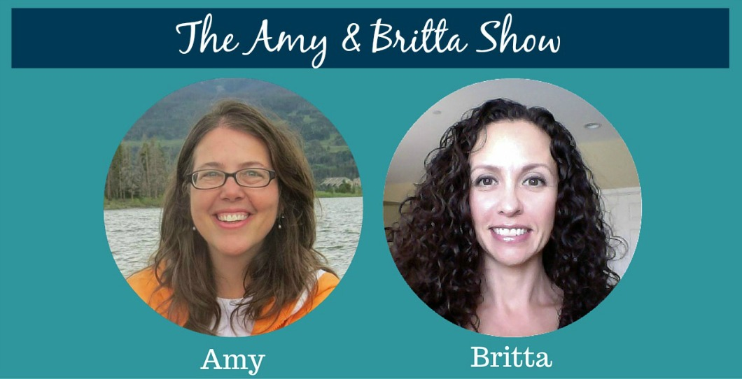 Amy and Britta Show