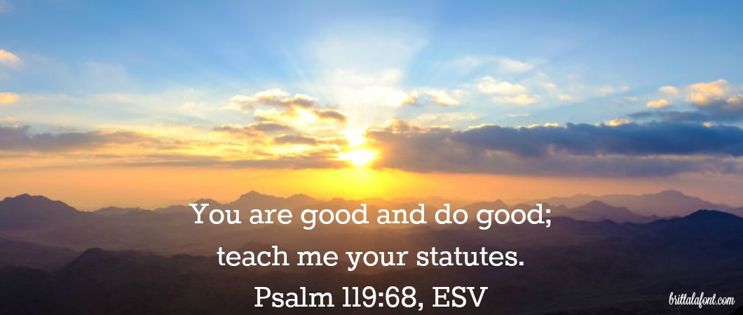Psalm 119 God is good